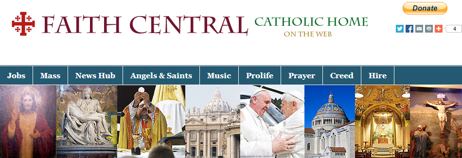 Faith Central: Catholic Home on the Web with Montage of Catholic Images