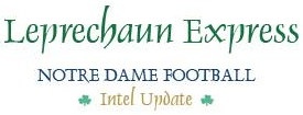 Leprechaun Express: Notre Dame Football Intel Update